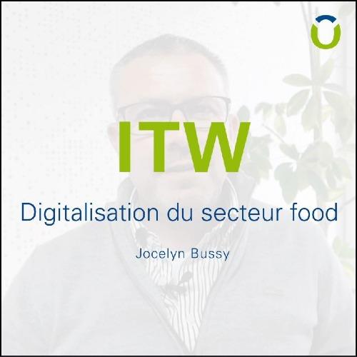 Digitalisation du secteur Food : interview